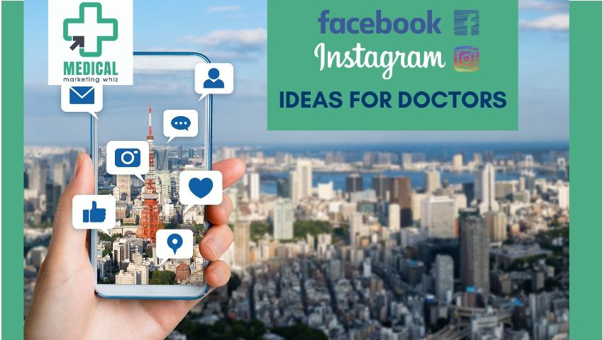 5 Facebook & Instagram Ideas for Doctors