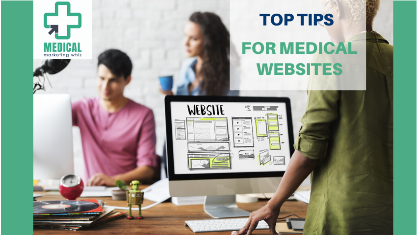 Top Tips for Medical Websites