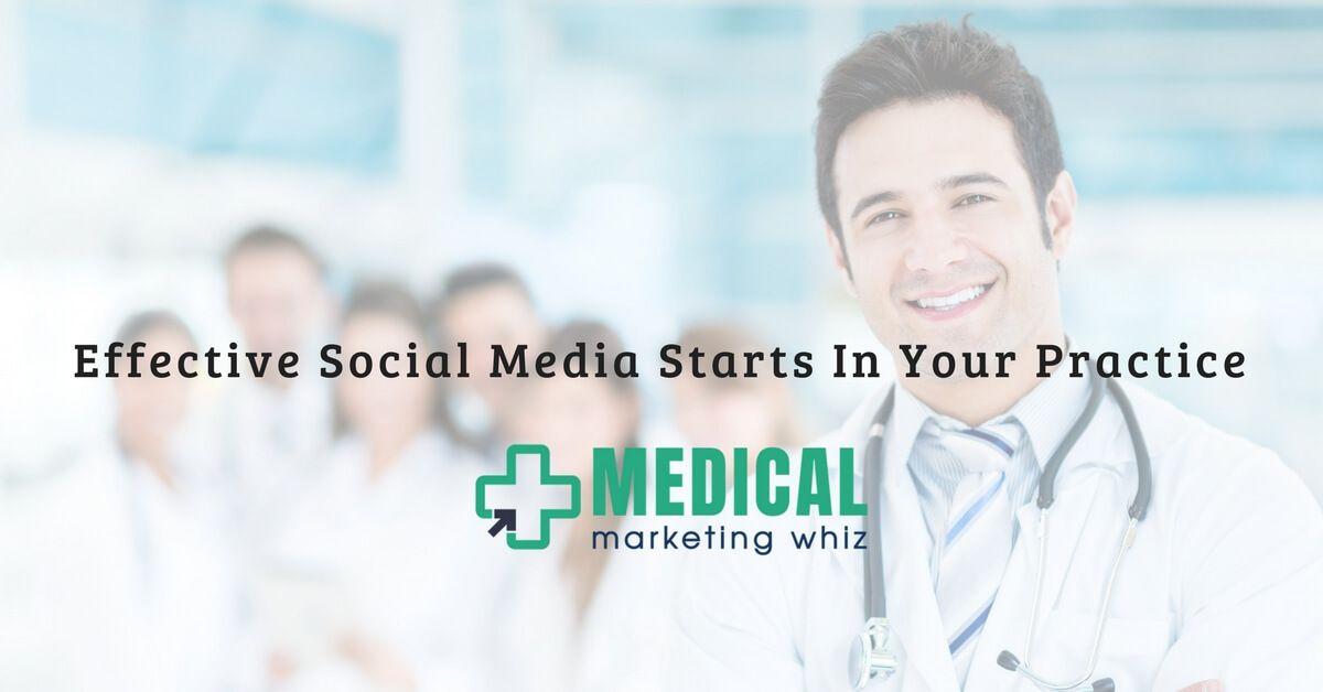 Effective Social Media Starts In Your Practice