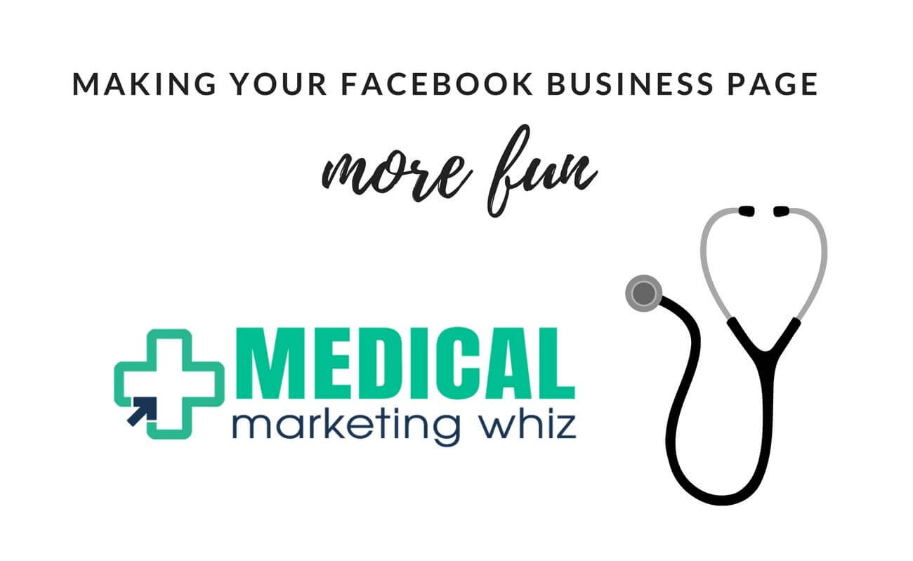 How to Make Your Facebook Business Page More Fun!